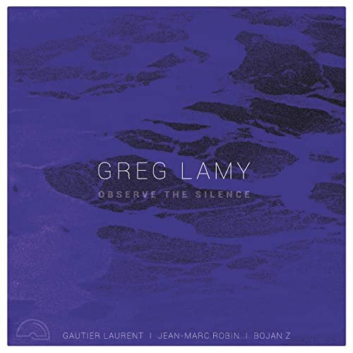 GREG LAMY - Observe the Silence cover