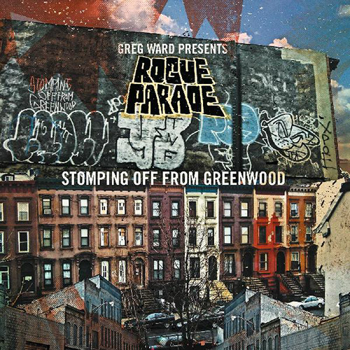GREG WARD - Greg Ward Presents Rogue Parade : Stomping Off From Greenwood cover