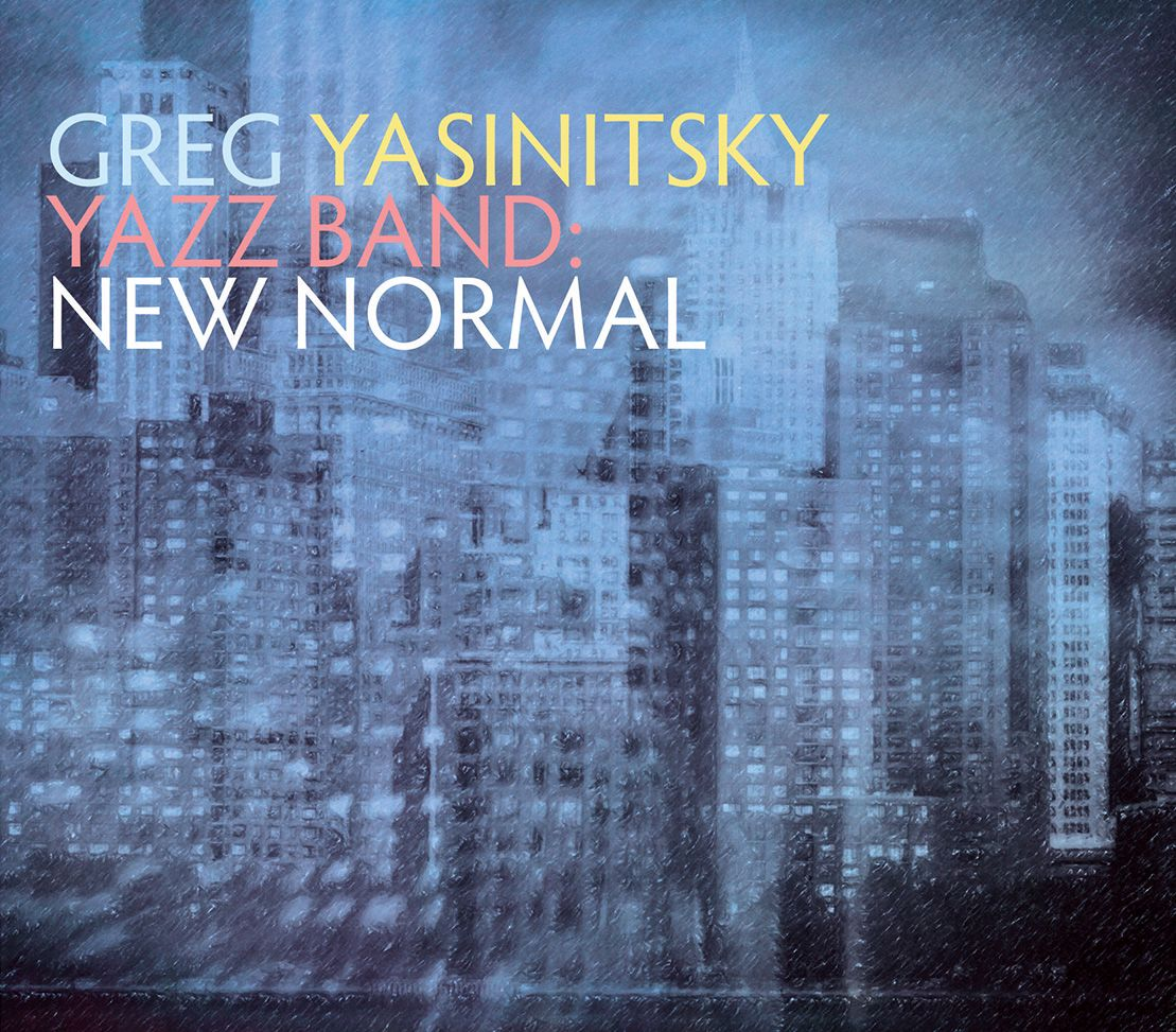 GREG YASINITSKY - Yazz Band : New Normal cover