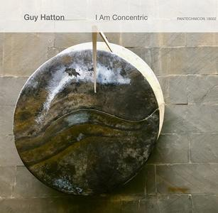 GUY HATTON - I Am Concentric cover