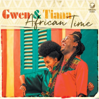 GWEN & TIANA - African Time cover
