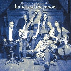 HALIE LOREN - halie and the moon : Blue Transmissions: Vol. 1 & 2 cover