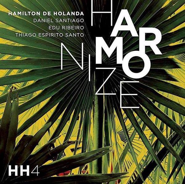 HAMILTON DE HOLANDA - Harmonize cover