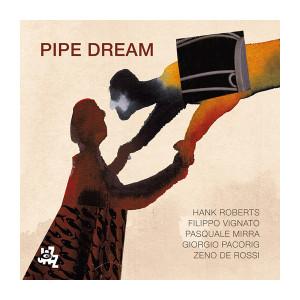 HANK ROBERTS - Pipe Dream cover