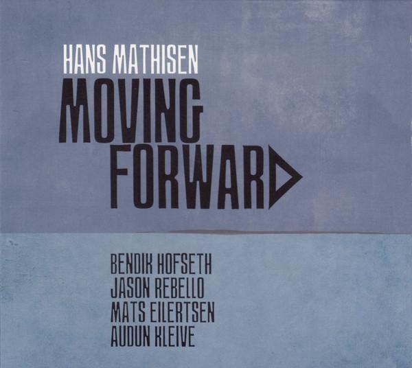 HANS MATHISEN - Moving Forward cover