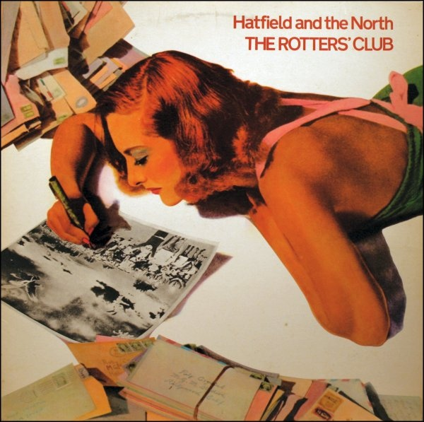 HATFIELD AND THE NORTH - The Rotters' Club cover