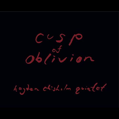 HAYDEN CHISHOLM - Cusp of Oblivion cover