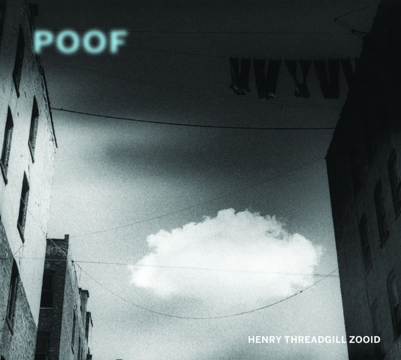 HENRY THREADGILL - Poof cover