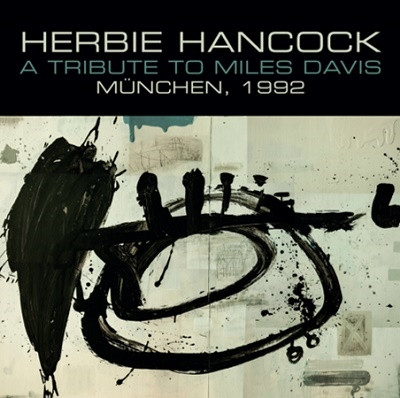 HERBIE HANCOCK - A Tribute To Miles Davis - Munchen 1992 cover