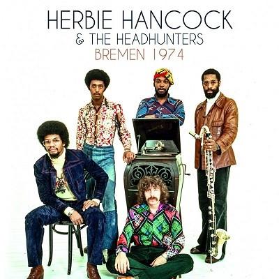 HERBIE HANCOCK - Bremen 1974 cover