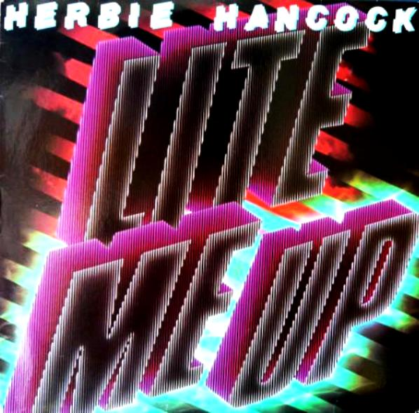 HERBIE HANCOCK - Lite Me Up cover