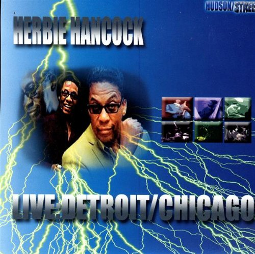 HERBIE HANCOCK - Live: Detroit/Chicago cover