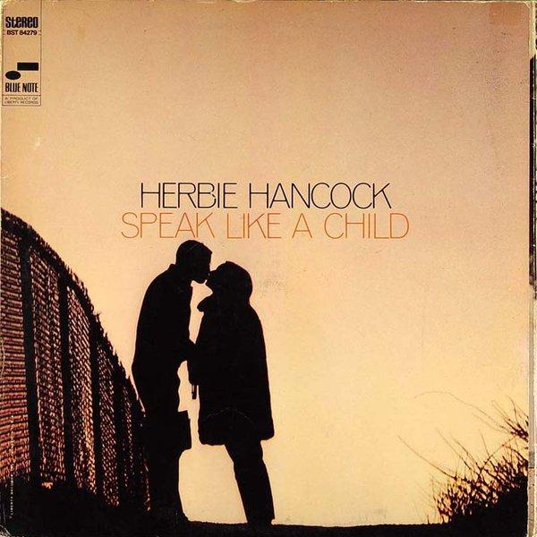 HERBIE HANCOCK - Speak Like a Child cover
