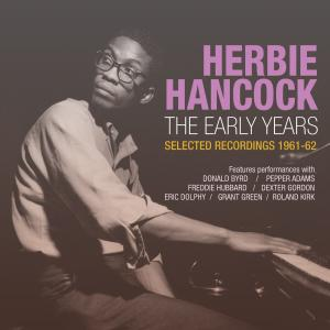 HERBIE HANCOCK - The Early Years: Selected Recordings 1961-62 cover