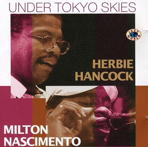 HERBIE HANCOCK - Under Tokyo Skies (with Milton Nascimento) cover