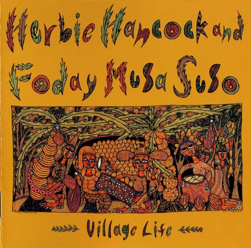 HERBIE HANCOCK - Village Life (with Foday Musa Suso) cover