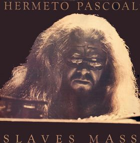 HERMETO PASCOAL - Slaves Mass cover