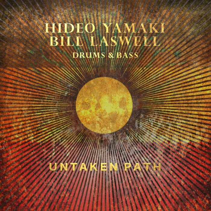 HIDEO YAMAKI - Hideo Yamaki & Bill Laswell : Untaken Path cover