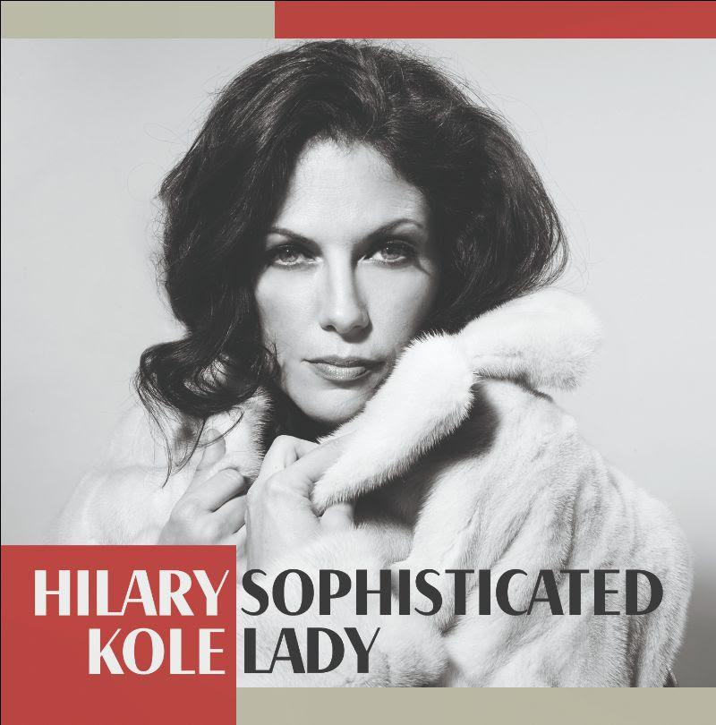 HILARY KOLE - Sophisticated Lady cover