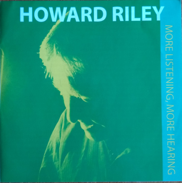 HOWARD RILEY - More Listening , More Hearing cover