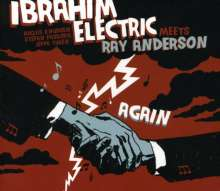 IBRAHIM ELECTRIC - Meets Ray Anderson Again cover