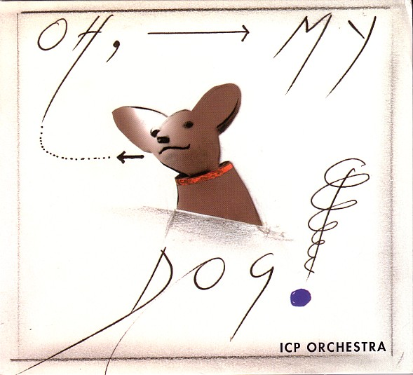 ICP ORCHESTRA - Oh, My Dog! cover