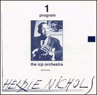 ICP ORCHESTRA - Two Programs: The Icp Orchestra Performs Nichols - Monk cover
