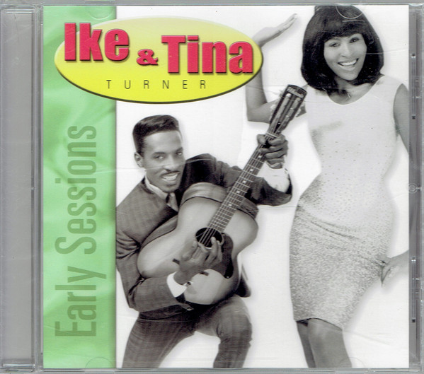 IKE AND TINA TURNER - Early Sessions cover