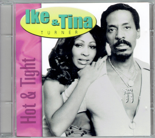 IKE AND TINA TURNER - Hot & Tight cover