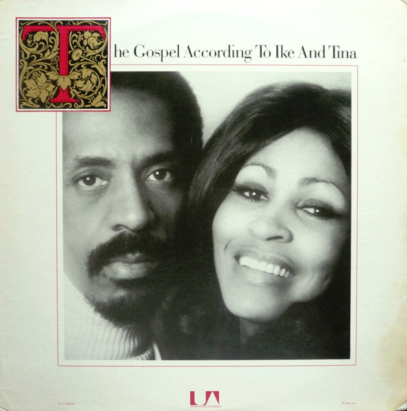 IKE AND TINA TURNER - The Gospel According To Ike And Tina cover