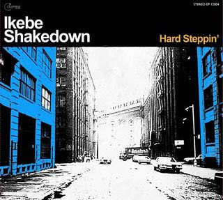 IKEBE SHAKEDOWN - Hard Steppin' cover