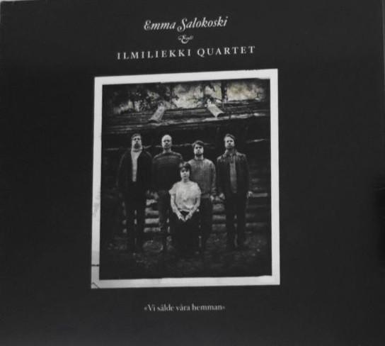 ILMILIEKKI QUARTET - Emma Salokoski & Ilmiliekki Quartet : Vi Sålde Våra Hemman cover