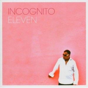 INCOGNITO - Eleven cover