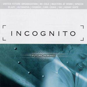 INCOGNITO - Future Remixed cover
