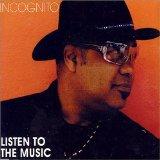 INCOGNITO - Listen to the Music cover