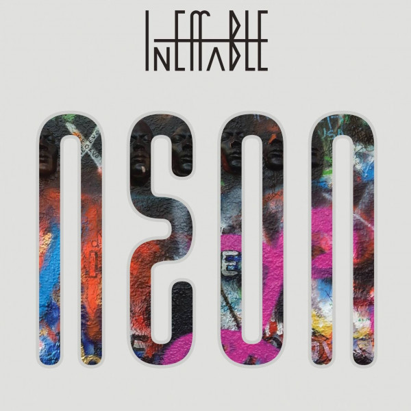 INEFFABLE - Neon cover