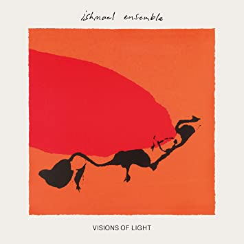 ISHMAEL ENSEMBLE - Visions Of Light cover