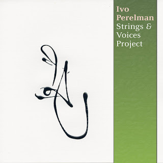 IVO PERELMAN - Strings & Voices Project cover