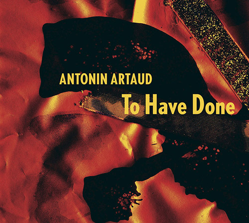 JAAP BLONK - Antonin Artaud : To Have Done With the Judgment of God cover
