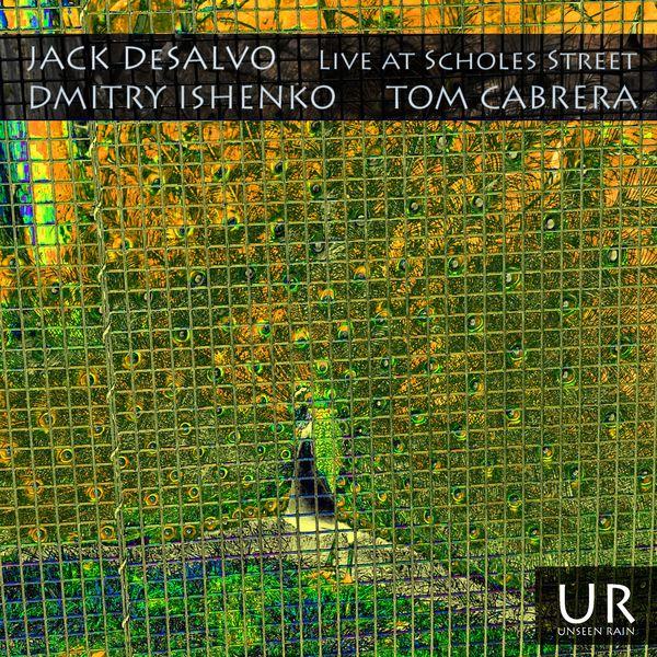 JACK DESALVO - Live at Scholes Street cover
