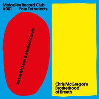 JACKIE MCLEAN - Melodies Record Club #001 : Four Tet selects cover