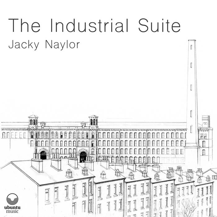 JACKY NAYLOR - The Industrial Suite cover