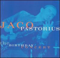 JACO PASTORIUS - The Birthday Concert cover