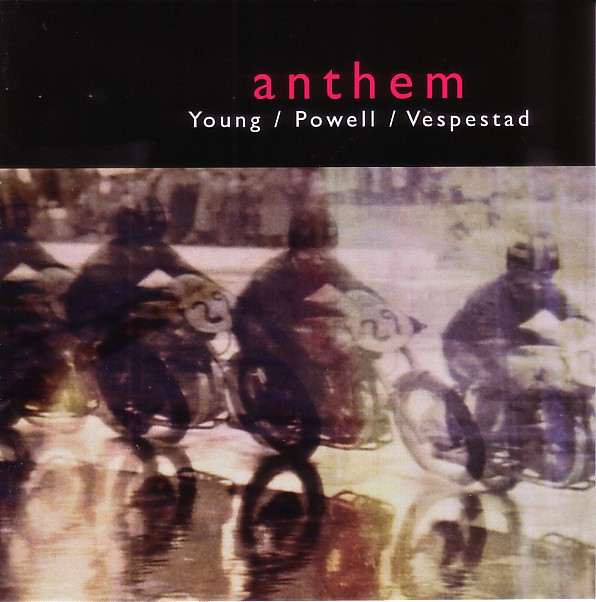 JACOB YOUNG - Young / Powell / Vespestad : Anthem cover