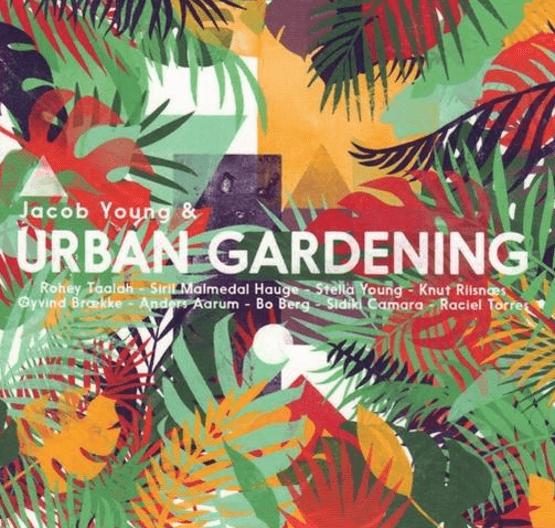 JACOB YOUNG - Jacob Young & Urban Gardening cover