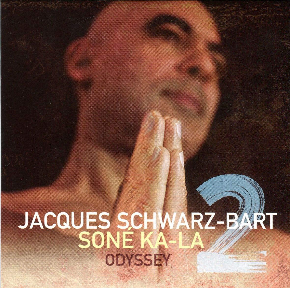 JACQUES SCHWARZ-BART - Soné Ka La 2 / Odyssey cover