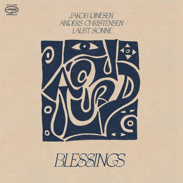 JAKOB DINESEN - Jakob Dinesen / Anders Christensen  / Laust Sonne : Blessings cover