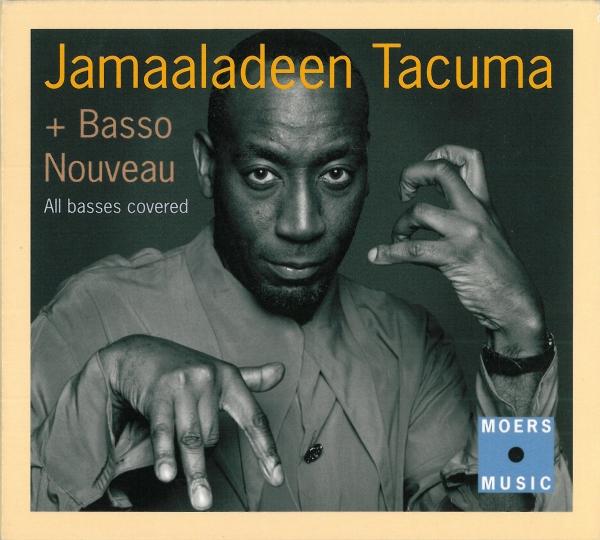 JAMAALADEEN TACUMA - All Basses Covered cover
