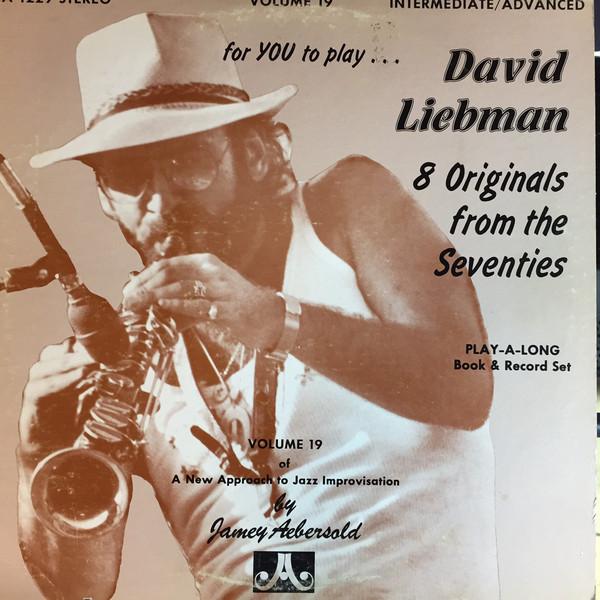 JAMEY AEBERSOLD - Volume 19 - David Liebman cover