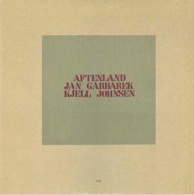 JAN GARBAREK - Aftenland (with Kjell Johnsen) cover